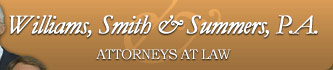 Williams, Smith & Summers, P.A. - Attorneys At Law